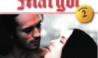 Cartea Regina Margot Vol. 2 – Alexandre Dumas (download, pret, reducere)