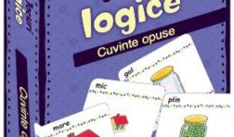 Cartea Jocuri logice – Cuvinte opuse (download, pret, reducere)