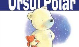 Cartea Ursul polar – Stuart Trotter (download, pret, reducere)