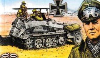 Cartea Sub steagul lui Rommel vol.1 – Hans Brunner (download, pret, reducere)