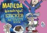 Cartea Roald Dahl's Matilda Wonderful Sticker Activity Book – Roald Dahl (download, pret, reducere)