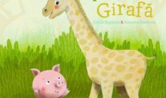 Cartea Un pupic pentru girafa – Judith Koppens, Suzanne Diederen (download, pret, reducere)
