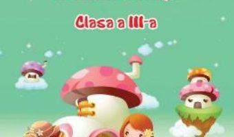 Cartea O lume minunata. Lecturi de vacanta – Clasa 3 – Adina Grigore (download, pret, reducere)