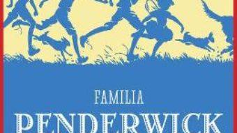 Cartea Familia Penderwick: Poveste de vara cu patru surori, doi iepuri si un baiat foarte interesant – Jeanne Birdsall (download, pret, reducere)