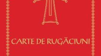 Cartea Carte de rugaciuni cu scris mare (download, pret, reducere)
