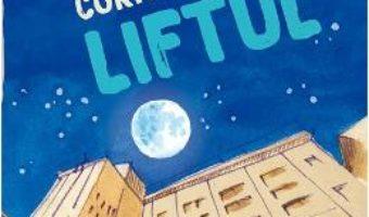 Cartea Liftul – Cornel Balan (download, pret, reducere)