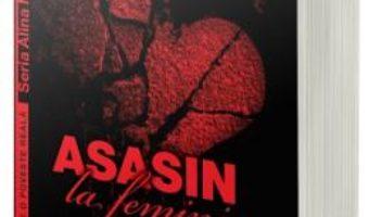 Cartea Asasin la feminin – Monica Ramirez (download, pret, reducere)