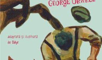 Cartea Ferma animalelor. Roman grafic – George Orwell (download, pret, reducere)