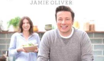 Cartea Super food pentru toata familia – Jamie Oliver (download, pret, reducere)
