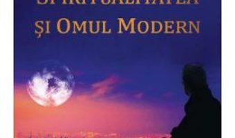 Cartea Realitatea, spiritualitatea si omul modern – David R. Hawkins (download, pret, reducere)