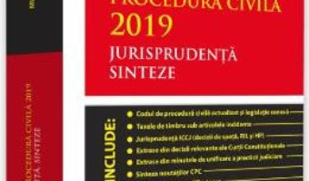 Cartea Codul de procedura civila 2019. Jurisprudenta. Sinteze – Mircea Ursuta (download, pret, reducere)