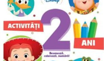 Cartea Disney. Activitati 2 ani. Deseneaza, coloreaza, numara (download, pret, reducere)