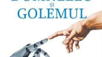 Cartea Dumnezeu si Golemul – Norbert Wiener (download, pret, reducere)