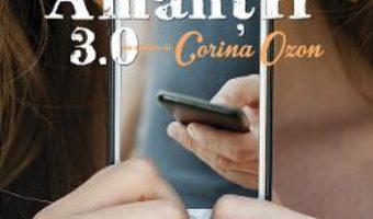 Cartea Amantii 3.0. Ed.2 – Corina Ozon (download, pret, reducere)