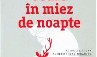 Cartea Soare in miez de noapte – Jo Nesbo (download, pret, reducere)