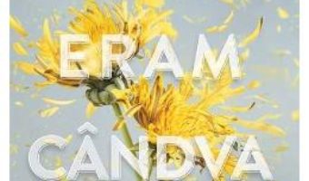 Cartea Cum eram candva – Amber Smith (download, pret, reducere)