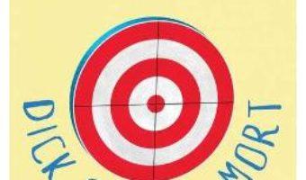Cartea Dick Ochi-de-mort – Kurt Vonnegut (download, pret, reducere)