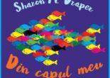 Cartea Din capul meu – Sharon M. Draper (download, pret, reducere)