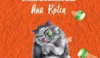 Cartea Dosarul mascotelor Patata – Ana Rotea (download, pret, reducere)
