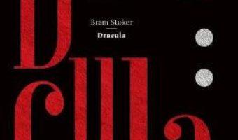 Cartea Dracula – Bram Stoker (download, pret, reducere)