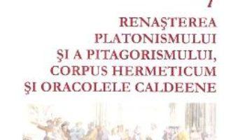 Cartea Istoria filosofiei antice vol.7 – Giovanni Reale (download, pret, reducere)