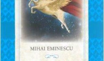 Cartea Basme – Mihai Eminescu (download, pret, reducere)