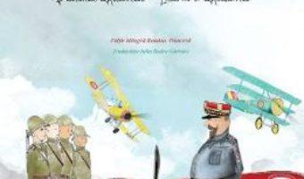 Cartea Henri Mathias Berthelot, prietenul Romaniei – Mihaela Simina (download, pret, reducere)
