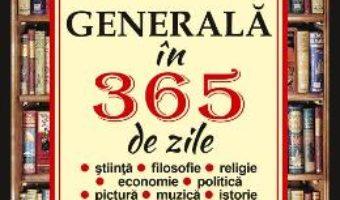 Cartea Cultura generala in 365 de zile – Pedro Gomez Carrizo (download, pret, reducere)