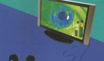Cartea Efectele micului ecran asupra mintii copilului – Virgiliu Gheorghe (download, pret, reducere)