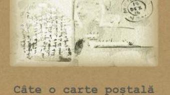 Cartea Cate o carte postala pe luna – Andrei Gazsi (download, pret, reducere)