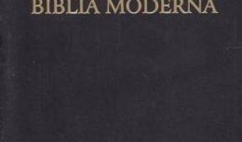 Cartea Biblia moderna. Senzualitate si atitudine – Gavrila Emanuela (download, pret, reducere)