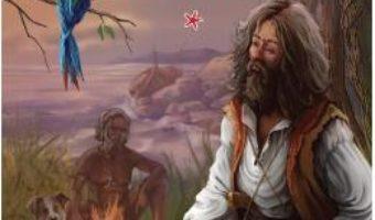 Cartea Robinson Crusoe vol.1 – Daniel Defoe (download, pret, reducere)