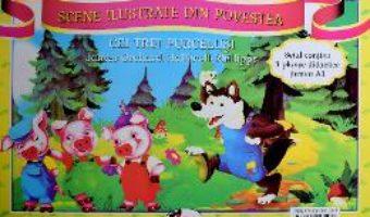 Cartea Cei trei purcelusi. Scene ilustrate din povesti. Planse (download, pret, reducere)