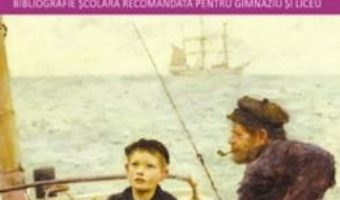 Cartea Capitanii curajosi – Rudyard Kipling (download, pret, reducere)