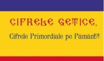 Cartea Cifrele getice – Gheorghe Funar (download, pret, reducere)