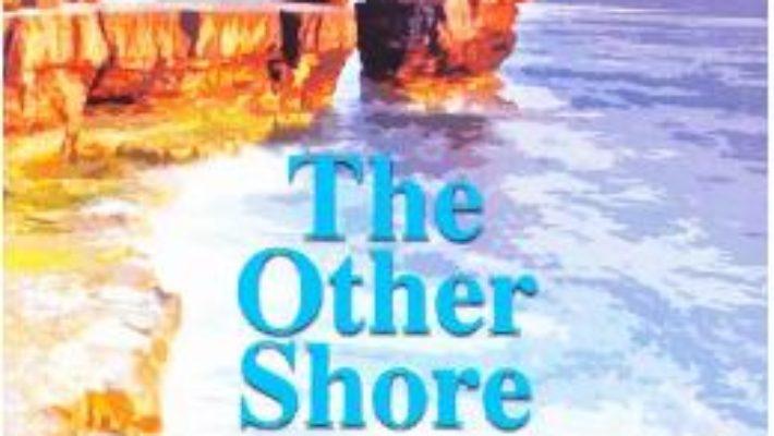 Cartea The Other Shore – Horia Garbea (download, pret, reducere)