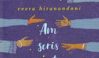 Cartea Am scris noaptea in jurnal – Veera Hiranandani (download, pret, reducere)