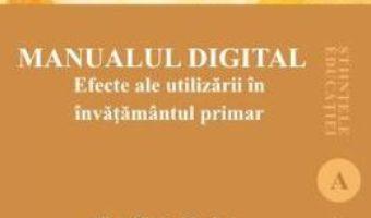 Cartea Manualul digital – Alina Ticau Sirghea (download, pret, reducere)