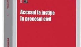 Cartea Accesul la justitie in procesul civil – Tiberiu-Vlad Patancius (download, pret, reducere)