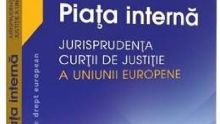 Cartea Piata interna – Anca Ileana Dusca (download, pret, reducere)