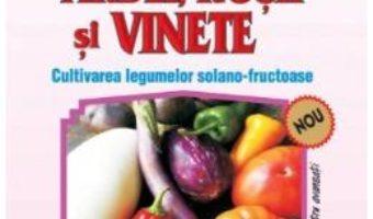 Cartea Ardei, rosii si vinete – Andrei Nicoale Dumitru, Mircea Georgescu (download, pret, reducere)