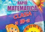 Cartea Sa invatam rapid matematica – Clasa 3 – Gheorghe Adalbert Schneider (download, pret, reducere)