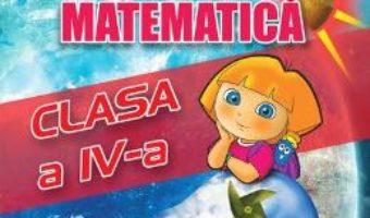 Cartea Sa invatam rapid matematica – Clasa 4 – Gheorghe Adalbert Schneider (download, pret, reducere)