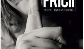 Cartea Psihologia fricii – Christophe Andre (download, pret, reducere)
