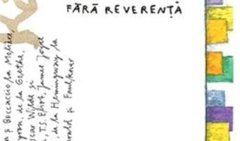 Cartea Arta de a citi clasicii fara reverenta – Sandra Newman (download, pret, reducere)