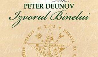 Cartea Izvorul binelui – Peter Deunov (download, pret, reducere)