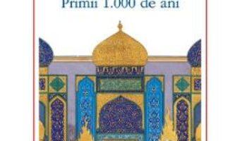 Cartea Civilizatia islamica in 30 de vieti – Chase F. Robinson (download, pret, reducere)