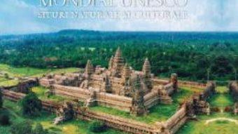 Cartea Patrimoniul mondial Unesco. Situri naturale si culturale – National Geographic (download, pret, reducere)
