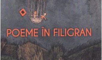 Cartea Poeme in filigran – Alexandru Dumitru (download, pret, reducere)