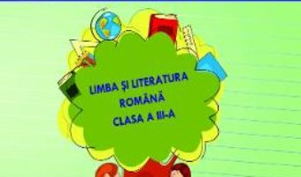 Cartea Ma pregatesc pentru concurs! Romana – Clasa 3 – Ed.2019 – Adina Grigore (download, pret, reducere)